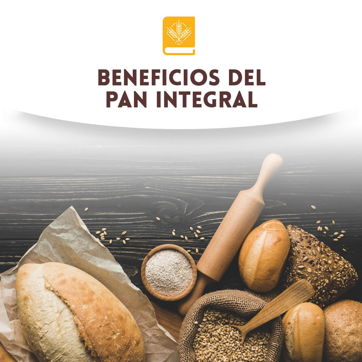 Beneficios del pan integral